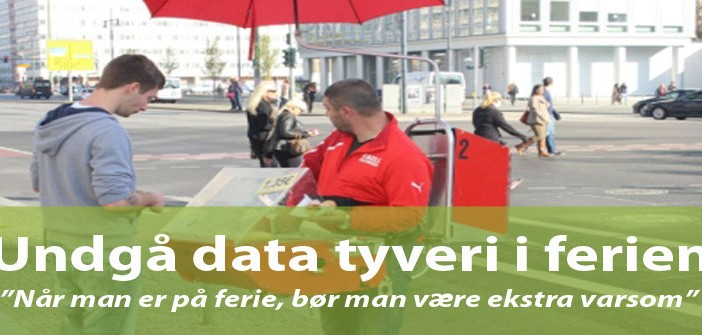 Undgå data tyveri i ferien